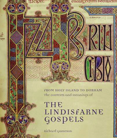 From Holy Island to Durham: The Lindisfarne Gospels