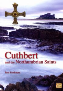 3) Cuthbert and the Northumbrian Saints